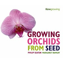 Growing Orchids From Seed, Philip Seaton