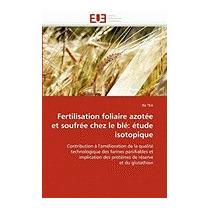 Fertilisation Foliaire Azotee Et Soufree Chez Le, Illa Tea