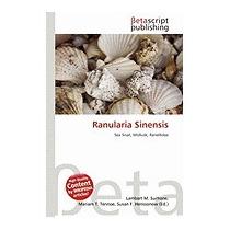 Ranularia Sinensis, Lambert M Surhone