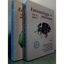 Entomologia Mexicana. Conferencias: Equihua/ Editor. 2 Tomos