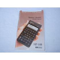 Manual Del Usuario Calculadora Hewlett Packard Hp-10b