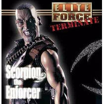 Elite Force Terminate: Scorpion The Enforcer By Bbi