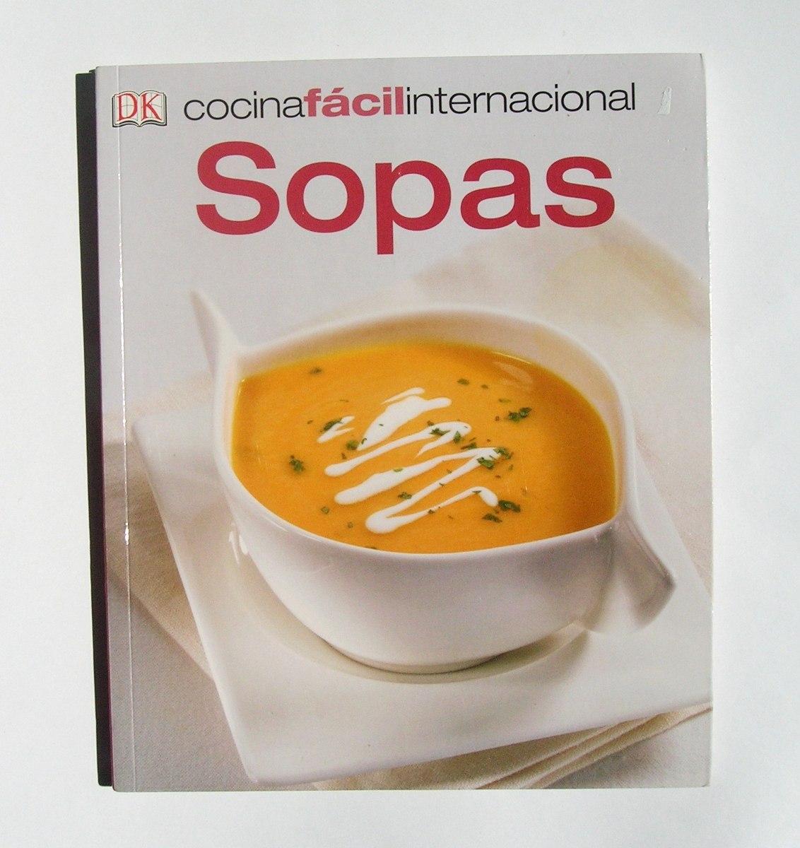 Cocina facil internacional sopas libro mexicano 2011 - Videos cocina facil ...