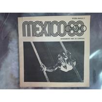 Reseña Gráfica Olimpiadas México 68 ( Entrenamiento )