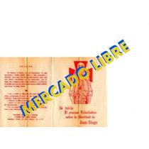 Antiguo Volante Para Canonizar A Juandiego.juan Diego
