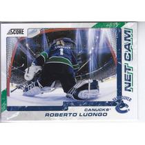 2011-2012 Score Net Cam Roberto Luongo G Vancouver Canucks