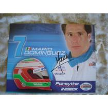 Mario Dominguez Foto Autografiada Champ Car