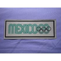 Calcomania Original De La Olimpiada Mexico 68