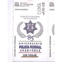 Boleto Del Metro 85° Aniversario De La Policia Federal