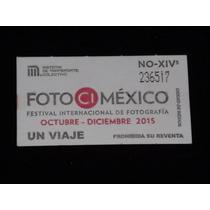Boleto De Metro Festival Del Fotografia Cd De Mexico