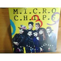 Micro Chips, Disco De Vinil, L.p., 1992 Sellado