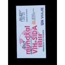 Boleto Del Metro Dia Mundial De Lucha Contra El Sida