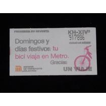 Boleto De Metro Domingos Y Dias Festivos Viaja En Bici