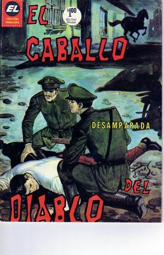 Comic El Caballo Del Diablo #174 (desamparada)