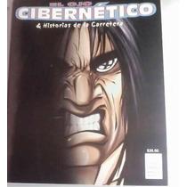Comic El Ojo Cibernetico & Historias De La Carretera