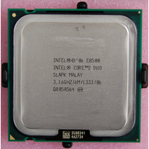 Core 2 Duo E8500 A 3.16ghz Doble Nucleo/6m/bus1333/op4