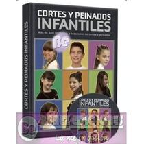 Cortes Y Peinados Infantiles 1 Vol + Dvd Euromexico