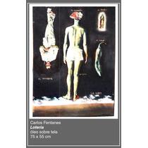 Carlos Fentanes Loteria Óleo S Tela 75x55 Cm Arte Pintura