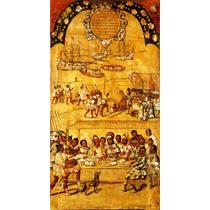 Cuadro Tela Tabla 1 De 22 Conquista Imperio Azteca 90 X 50cm