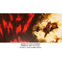 Abstracto Luz Y Sombra, Oleo Sobre Lienzo, Ferbelart