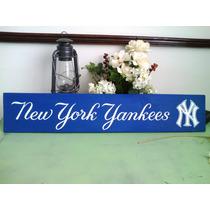 Letrero Anuncio New York Yankees Madera Baseball Vintage