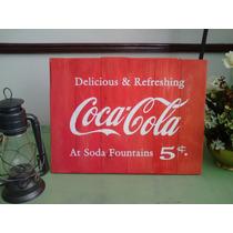 Cuadro Anuncio Letrero Vintage Coca Cola Antiguo Madera