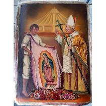 Juan Pablo Ii Y Juan Diego. Pintura Al Óleo 50 X 70 Cm