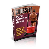 Manual Avanzado De Entrenamiento De Crossfit - Quema Grasa