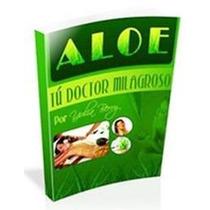 Cure Con Aloe Vera Sábila Combata Enfemedades - Libro