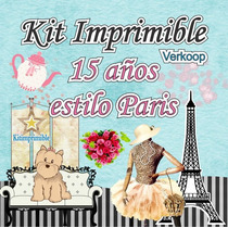 Kit Imprimible 15 Años Estilo Paris+ Candy Bar Invitaciones