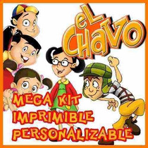 Kit Imprimible Candy Bar El Chavo Del 8 Animado Unico 2x1