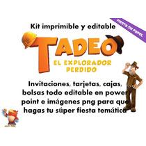 Ki-012 Kit Imprimible Y Editable Tadeo El Explorador Perdido
