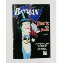 Batman Muerte En La Familia 2 Muerte De Robin Comic Mexicano