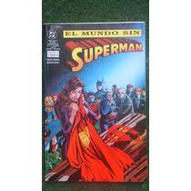 El Mundo Sin Superman 3ra Editción Edit Vid