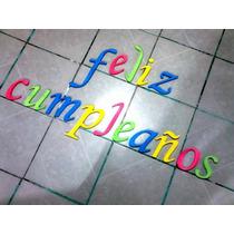 Hermosas Letras Decorativas De Unicel