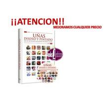 Uñas Diseño Y Pintado 1 Vol + 1 Dvd