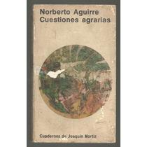 Cuestiones Agrarias / Norberto Aguirre