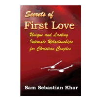 Secrets Of First Love: Unique And, Sam Sebastian Khor