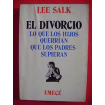 El Divorcio - Lee Salk