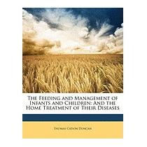 Feeding And Management Of Infants And, Thomas Cation Duncan