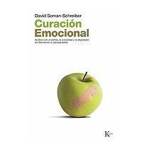 Curacion Emocional: Acabar Con El, David Servan-schreiber