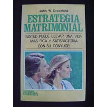 Estrategia Matrimonial - John W. Drakeford