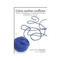 Libro Como Resolver Conflictos