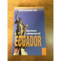 Breve Historia Del Ecuador / Jorge Salvador Lara