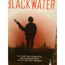 Black Water El Ejército Mercenario Más Poderoso Del Mundo.