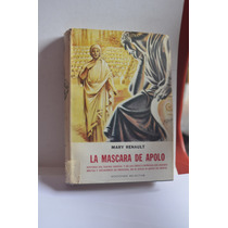 La Mascara De Apolo Mary Renault