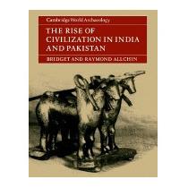 Rise Of Civilization In India And Pakistan, Bridget Allchin