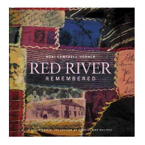 Red River Remembered: A Bicentennial, Noni Campbell-horner