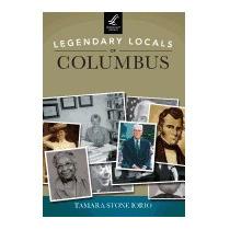 Legendary Locals Of Columbus, Tamara Stone Iorio
