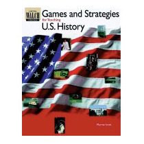 Games And Strategies For Teaching U.s., Marvin B Scott